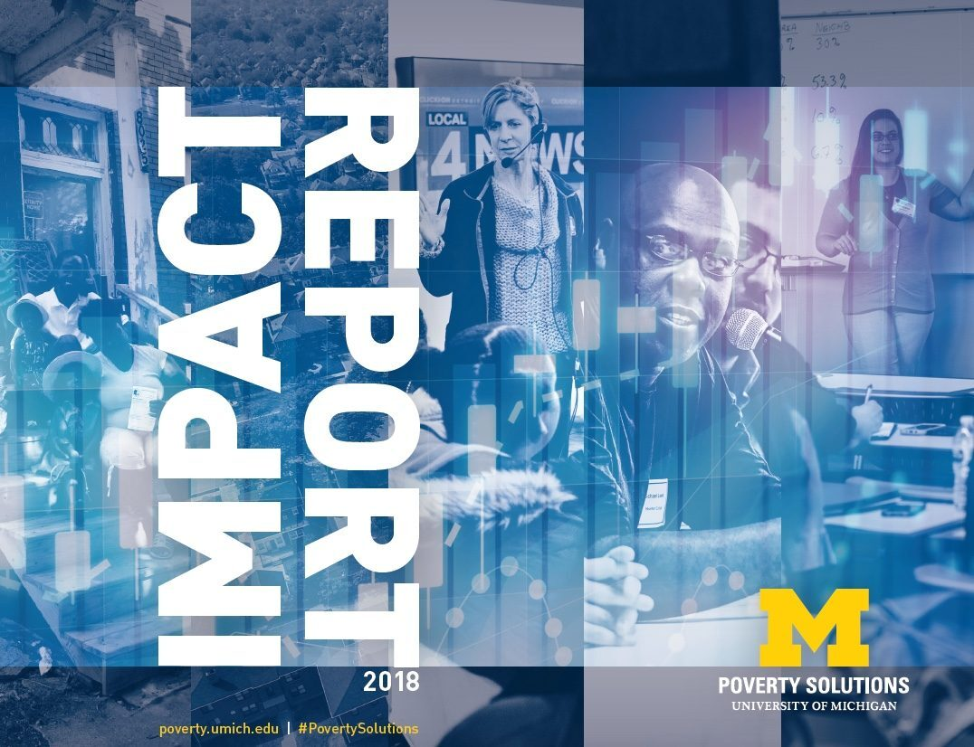 U-M Poverty Solutions impact report highlights efforts in Detroit